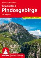 Rother wandelgids Pindosgebirge mit Meteora   Rother Wanderführer 9783763345618  Bergverlag Rother RWG  Wandelgidsen Midden en Noord-Griekenland, Athene