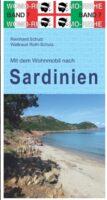 Mit dem Wohnmobil nach Sardinien | campergids 9783869030791  Womo   Op reis met je camper, Reisgidsen Sardinië