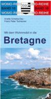 Mit dem Wohnmobil in die Bretagne   campergids 9783869031071  Womo   Op reis met je camper, Reisgidsen Bretagne