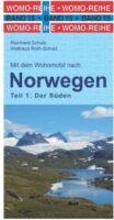 Mit dem Wohnmobil nach Süd-Norwegen | camperreisgids Zuid-Noorwegen 9783869031507  Womo   Op reis met je camper, Reisgidsen Zuid-Noorwegen