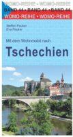 Mit dem Wohnmobil nach Tschechien | camperreisgids Tsjechië 9783869034430  Womo   Op reis met je camper, Reisgidsen Tsjechië