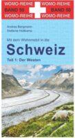 Mit dem Wohnmobil in die Schweiz (1)   campergids Zwitserland west 9783869035062  Womo   Op reis met je camper, Reisgidsen Zwitserland