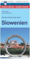 Mit dem Wohnmobil nach Slowenien | campergids Slovenië 9783869035666  Womo   Op reis met je camper, Reisgidsen Slovenië