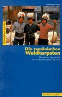 Rumänische Waldkarpaten 9783895411397 Schneeberger Schelzky & Jeep   Reisgidsen Roemenië, Moldavië
