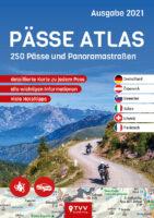 Pässe Atlas 2021   motorreisgids 9783965990234  TVV Touristik Verlag   Motorsport, Reisgidsen Europa, Zwitserland en Oostenrijk (en Alpen als geheel)
