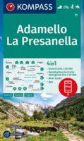 KP-71 Adamello - La Presanella 1:50.000 | Kompass wandelkaart 9783991211129  Kompass Wandelkaarten Kompass Italië  Wandelkaarten Zuid-Tirol, Dolomieten
