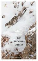 De sneeuwpanter | Sylvain Tesson 9789029542609  Arbeiderspers   Bergsportverhalen, Reisverhalen Tibet