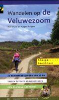 Wandelen op de Veluwezoom | wandelgids 9789078641711 Rob Wolfs en Rutger Burgers Gegarandeerd Onregelmatig Trage Tochten  Wandelgidsen Arnhem en de Veluwe