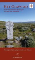 Het Olavspad | wandelgids 9789082251050 Ria Warmerdam Op Vrije Voeten   Meerdaagse wandelroutes, Wandelgidsen Noorwegen
