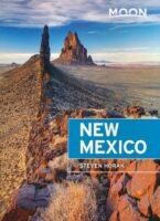 Moon Travel Guide New Mexico | reisgids 9781640497610  Moon   Reisgidsen Colorado, Arizona, Utah, New Mexico