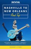 Nashville to New Orleans Road Trip 9781640499249  Moon Road Trip  Reisgidsen VS Zuid-Oost, van Virginia t/m Mississippi