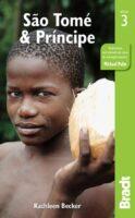 The Bradt Guide to São Tomé and Príncipe   reisgids 9781784770976  Bradt   Reisgidsen Centraal-Afrika: Kameroen, Centraal-Afrikaanse Republiek, Equatoriaal Guinee, Gabon, Congo