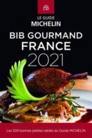 Bib Gourmand France Michelin 2021 9782067250482  Michelin Rode Jaargidsen  Restaurantgidsen Frankrijk