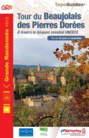 TG-6900 Le tour du Beaujolais des Pierres Dorées   wandelgids 9782751411083  FFRP topoguides à grande randonnée  Meerdaagse wandelroutes, Wandelgidsen Lyon en omgeving