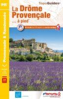 P262  La Drôme Provençale | wandelgids 9782751411175  FFRP Topoguides  Wandelgidsen Ardèche, Drôme