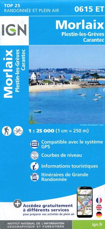 0615ET  Morlaix, Lanmeur, Plougasnou   wandelkaart 1:25.000 9782758542896  IGN IGN 25 Bretagne  Wandelkaarten Bretagne