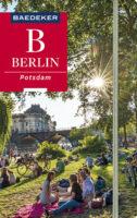 Berlin | reisgids Berlijn 9783829718691  Baedeker   Reisgidsen Berlijn