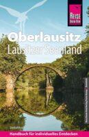Oberlausitz | reisgids 9783831734689  Reise Know-How   Reisgidsen Sächsische Schweiz, Elbsandsteingebirge, Erzgebirge