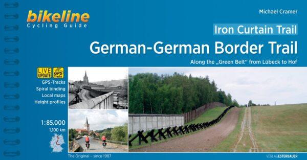 Bikeline Iron Curtain Trail 2 Cycling guide | fietsgids 9783850007900  Esterbauer Bikeline  Fietsgidsen, Meerdaagse fietsvakanties Duitsland