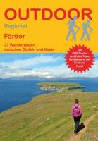 Faeröer - 27 Wanderungen | wandelgids 9783866866768  Conrad Stein Verlag Outdoor - Der Weg ist das Ziel  Wandelgidsen Faeröer (Foroyar)