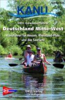 DKV Gewässerführer Deutschland Mitte-West | kanogids 9783937743608  DKV   Watersportboeken West-Duitsland