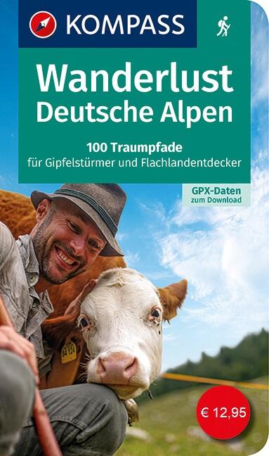 Wanderlust: Deutsche Alpen | wandelgids Duitse Alpen 9783990449745  Kompass Wanderlust  Wandelgidsen Beierse Alpen