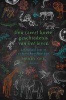 Een (zeer) korte geschiedenis van het leven | Henry Gee 9789000375899 Henry Gee Spectrum   Natuurgidsen Wereld als geheel