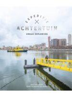 Urban exploring | stadsfotografie 9789018047825 Bas van Oort ANWB   Fotoboeken Nederland