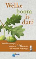 Welke boom is dat? 9789021579542 Joachim Mayer Kosmos ANWB Natuur  Natuurgidsen, Plantenboeken Europa