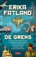 De Grens   Erika Fatland 9789044540871 Erika Fatland Singel   Reisverhalen Azië, Europa