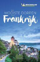 De mooiste dorpen van Frankrijk 9789401458153  Lannoo Michelin  Reisgidsen Frankrijk