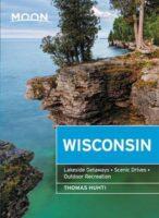 Moon Travel Guide Wisconsin   reisgids 9781640498549  Moon   Reisgidsen Grote Meren, Chicago, Centrale VS –Noord
