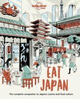 Eat Japan | Lonely Planet 9781838690519  Lonely Planet LP: Eat  Culinaire reisgidsen Japan
