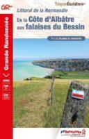 TG-204 Cote d Albâtre aux Falaises du Bessin | wandelgids GR-21 9782751411519  FFRP topoguides à grande randonnée  Meerdaagse wandelroutes, Wandelgidsen Normandië