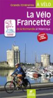 La vélo Francette de la Normandie à l'Atlantique 9782844665348  Chamina   Fietsgidsen, Meerdaagse fietsvakanties Bretagne