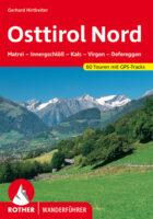 Rother wandelgids Osttirol Nord | Rother Wanderführer 9783763340996 Dumler Bergverlag Rother RWG  Wandelgidsen Osttirol