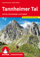 wandelgids Tannheimer Tal Rother Wanderführer 9783763342297  Bergverlag Rother RWG  Wandelgidsen Beierse Alpen