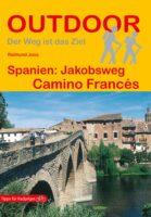 Jakobsweg, Camino Francés   wandelgids Jacobsroute 9783866864245  Conrad Stein Verlag Outdoor - Der Weg ist das Ziel  Santiago de Compostela, Wandelgidsen Santiago de Compostela, de Spaanse routes