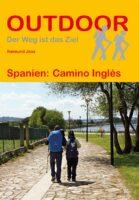 Camino Inglés (Outdoor 343) | wandelgids Jacobsroute 9783866867352  Conrad Stein Verlag Outdoor - Der Weg ist das Ziel  Santiago de Compostela, Wandelgidsen Santiago de Compostela