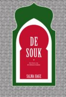 De souk | Salma Hage - culinaire reisgids 9789000378227 Salma Hage Spectrum   Culinaire reisgidsen Syrië, Libanon, Jordanië, Irak