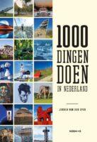 1000 Dingen doen in Nederland 9789021583587  Kosmos   Reisgidsen Nederland