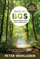 Beleef het Bos | Peter Wohlleben 9789024594801 Peter Wohlleben Luitingh - Sijthoff   Natuurgidsen, Wandelgidsen Europa