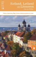 Dominicus reisgids Estland, Letland en Litouwen 9789025772819  Gottmer Dominicus reisgidsen  Reisgidsen Baltische Staten en Kaliningrad