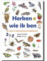 Herken wie ik ben | natuurgids, veldgids 9789083161907 Jasper de Ruiter Tringa Natuurwijzers  Natuurgidsen Nederland