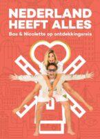 reisgids   Nederland heeft Alles 9789083168401 Bas Smit Smit & Co   Reisgidsen Nederland