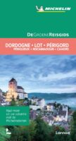 Dordogne, Lot, Périgord (Nederlandstalig) | Michelin reisgids 9789401474535  Michelin Michelin Groene gidsen  Reisgidsen Dordogne, Lot, Tarn, Toulouse
