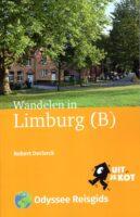 Wandelen in Limburg (B) | wandelgids Belgisch Limburg 9789461231307 Robert Declerck Odyssee   Wandelgidsen Antwerpen & oostelijk Vlaanderen