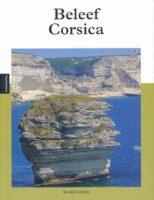 Beleef Corsica | reisgids 9789493160514 Wilbert Geers Edicola   Reisgidsen Corsica