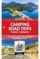 Camping Road Trips France & Germany | campergids 9781784778101  Bradt   Op reis met je camper, Reisgidsen Duitsland, Frankrijk