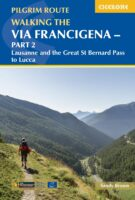 Walking the Via Francigena pilgrim route - Part 2 9781786310866  Cicerone Press   Lopen naar Rome, Wandelgidsen Midden-Italië, Noord-Italië